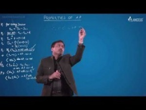 Sequences And Series - Properties Of AP-III Video By Plancess
