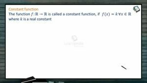 Sets, Relations And Functions - Constant Function (Session 3)