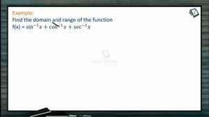 Sets, Relations And Functions - Problems Based On Domains And Ranges 2 (Session 5)
