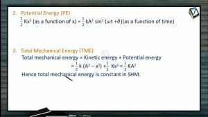 Simple Harmonic Motion - Energy Of SHM (Session 2)