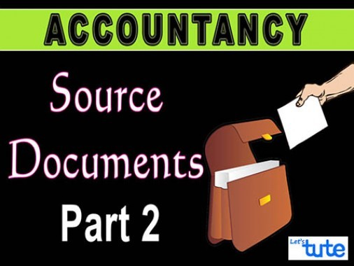 Class 11 Accountancy - Source Documents Part-II Video by Let's Tute