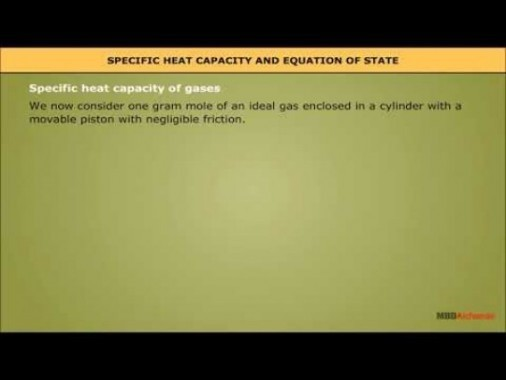 Class 11 Physics - Specific Heat Capacity And Equation Of State Video by MBD Publishers