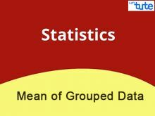 Class 10 Mathematics - Statistics - Mean Of Grouped Data Video by Lets Tute
