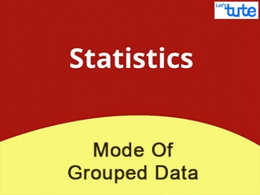 Class 10 Mathematics - Statistics - Mode Of Grouped Data Problem Solving  Video by Lets Tute
