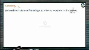 Straight Lines - Distances Of A Line From A Point And Angle Between Two Lines (Session 3)