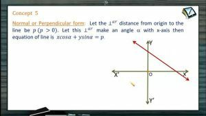 Straight Lines - Normal Or Perpendicular Form (Session 2)