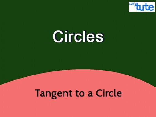 Class 10 Mathematics - Tangent To A Circle Video by Lets Tute