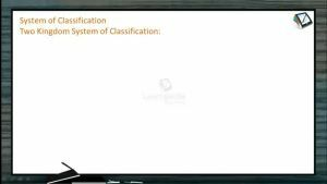 The Living World - System Of Classification 2 (Session 1)