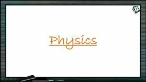 Thermodynamics - Degree Of Freedom (Session 13 & 14)