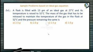 Thermodynamics - Problems Based On Ideal Gas Equation (Session 11)