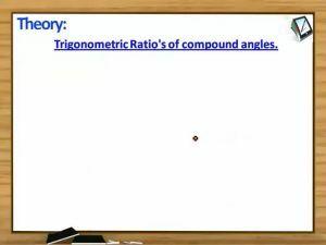 Trigonometric Ratios And Transformations - Corollary (Session 7)