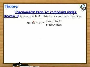 Trigonometric Ratios And Transformations - Theorem 3 (Session 7)