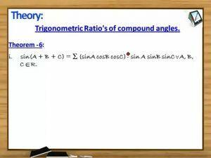 Trigonometric Ratios And Transformations - Theorem 6 (Session 7)
