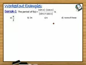 Trigonometric Ratios And Transformations - Worked Out Examples (Session 6)
