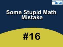 Some Stupid Math Mistake - Trigonometric Ratios Video by Lets Tute