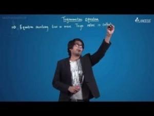 Trigonometric Ratios Identities And Equations - Trigonometric Equation-I Video By Plancess