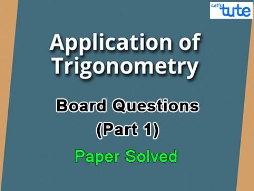 Class 10 Mathematics - Trigonometry Board Questions 2015 Part 1 Video by Lets Tute