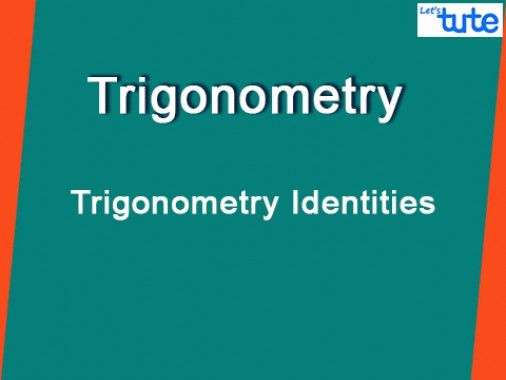 Class 10 Mathematics - Trigonometry Identities Video by Lets Tute