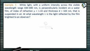 Wave Optics - Examples-II (Session 4 & 5)
