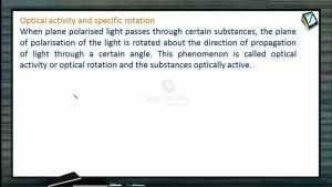 Wave Optics - Optical Activity And Specific Rotation (Session 9)