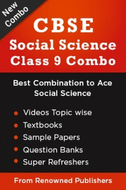 CBSE Class 9 Social Science Combo: Best Combination to Ace Social Science Textbooks, Sample Papers, Question Banks, Super Refreshers & Videos Topic wise from Renowned Publishers