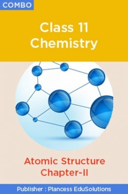 JEE & NEET Chemistry Class 11 - Atomic Structure Topic-2 Video Lectures By Plancess EduSolutions