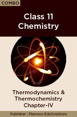 JEE & NEET Chemistry Class 11 - Thermodynamics & Thermochemistry Topic-4 Video Lectures By Plancess EduSolutions