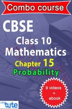 Combo : CBSE Class X Chapter 15 - Probability ( 9 Videos + Complementary Smartbook As A Helping Guide ) by Let's Tute