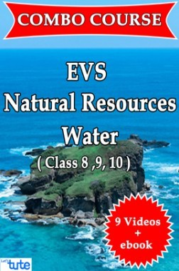 Combo : Natural Resource Water ( Science - EVS ) For Class ( VI, VII, VIII, IX & X ) by Let's Tute