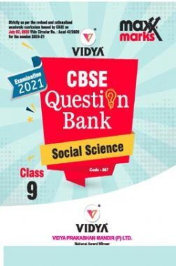 MaxxMarks CBSE Question Bank For Class - IX Social Science (March 2021 Exam)