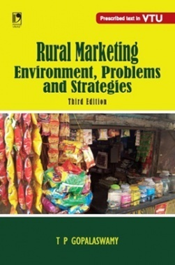 RURAL MARKETING - ENVIRONMENT, PROBLEMS AND STRATEGIES - 3RD EDN