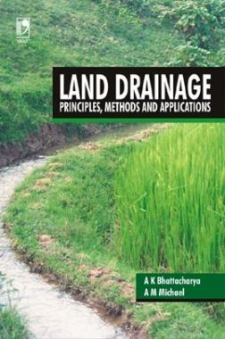 Land Drainage: Principles, Methods And Applications
