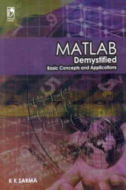 Matlab : Demystified Basic Concepts And Applications