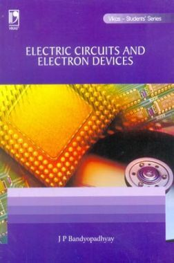 Electric Circuits And Electron Devices (For Anna University)