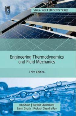 Engineering Thermodynamics And Fluid Mechanics (For MAKAUT)