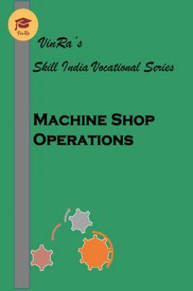 Machine Shop Operations