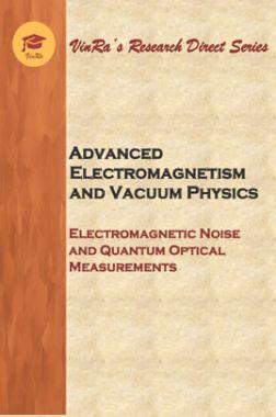 Electromagnetic Noise and Quantum Optical Measurements Vol IV