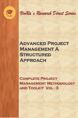 Complete Project Management Methodology And Toolkit Vol III