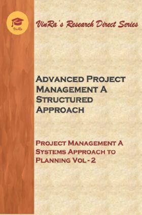 Project Management A Systems Approach to Planning Vol II