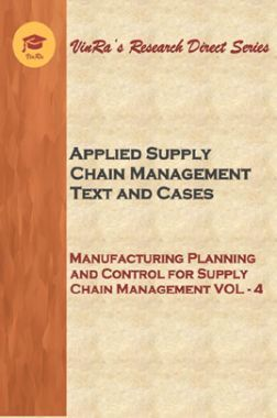 Manufacturing Planning and Control For Supply Chain Management Vol IV