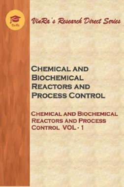 Chemical and Biochemical Reactors and Process Control Vol I