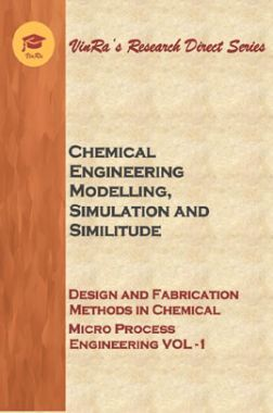 Design and Fabrication Methods in Chemical Micro Process Engineering Vol I