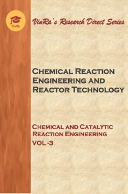 Chemical and Catalytic Reaction Engineering Vol III