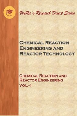 Chemical Reaction and Reactor Engineering Vol I
