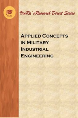 Applied Concepts in Military Industrial Engineering