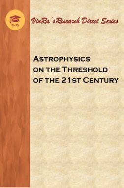 Astrophysics on the Threshold of the 21st Century