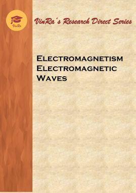 Electromagnetism Electromagnetic Waves