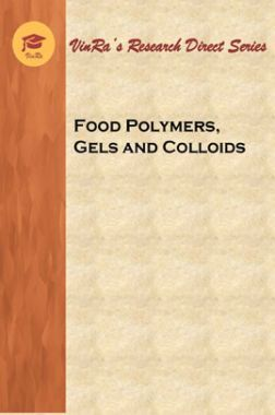 Food Polymers, Gels and Colloids