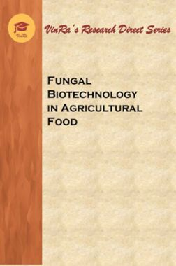 Fungal Biotechnology in Agricultural Food