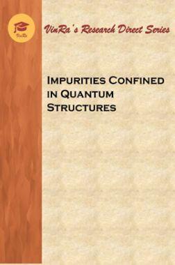 Impurities Confined in Quantum Structures